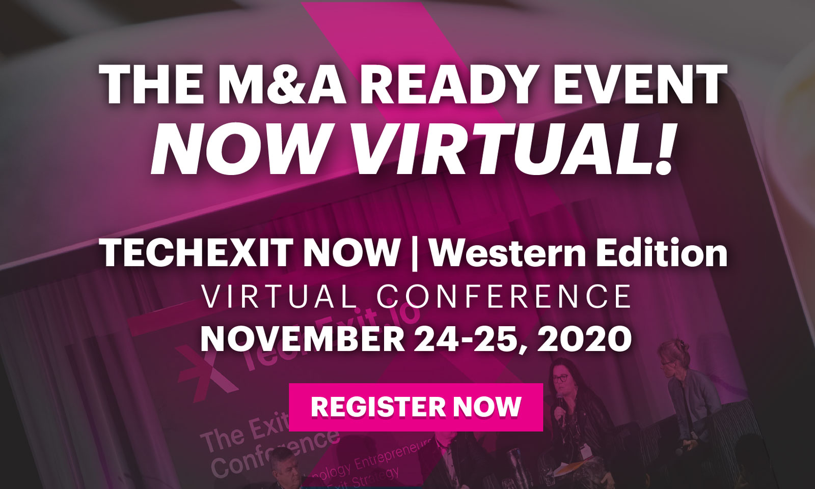 TechExit NOW | Western Edition / Virtual Conference - Nov 24-25